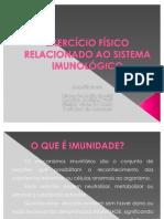 EXERCÍCIO FÍSICO RELACIONADO AO SISTEMA IMUNOLÓGICO
