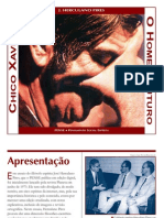 PIRES J Herculano - Chico Xavier o Homem Futuro - PENSE