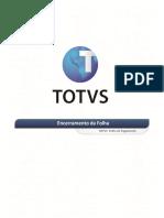 TOTVS FP - Encerramento Da Folha