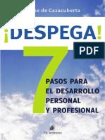 ¡Despega! 7 Pasos Para El Desarrollo Personal y Profesional