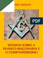 estudos-sobre-a-franco-maconaria-e-o-companheirismo-rene-guenon.pdf