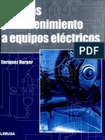 257345150-Pruebas-y-mantenimiento-a-equipos-electricos-Ing-Gilberto-Enriquez-Harper.pdf