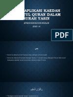 Mengaplikasi Kaedah Dhabtul Quran Dalam Surah Yasin
