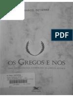 DETIENNE, Marcel - Os Gregos e Nós, Uma Antropologia Comparada Da Grecia Antiga