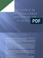 Tendinte in Reformularea Motorinelor Ecologice.pptx