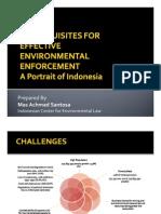 Mas Achmad Santosa - Prerequisites for Effective Environmental Enforcement - A Portrait of Indonesia