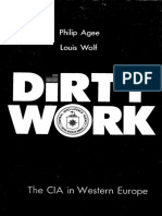 Philip Agee & Louis Wolf Dirty Work the CIA in Western Europe