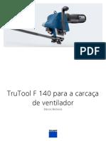 TruTool F 140 Para a Carcaça de Ventilador
