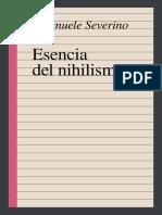 Severino, Emanuelle - Esencia Del Nihilismo