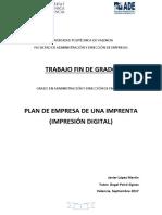 LÓPEZ - Plan de Empresa Para Una Imprenta (Impresión Digital).