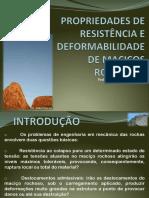 Propriedades de Resistênca e Deformabilidade de Maciços Rochosos