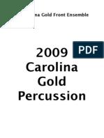 2009 Carolina Gold Front Ensemble Packet