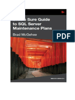 Brad´s Sure Guide to SQL Server Maintenance Plans