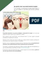 6 Razones Por Las Que Puedes Tener Una Menstruación Irregular