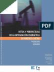 Venezuela y América del Sur. El petróleo como vínculo económico y político_A. Baptista en Retos y perspectivas de la integración energética en AL_(Schütt y Carucci, Coordinadores)_FLACSO.pdf