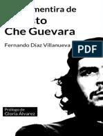Vida y Mentira de Ernesto Che Guevara - Fernando Díaz Villanueva