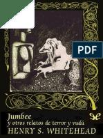 Whitehead Henry S - Jumbee Y Otros Relatos de Terror Y Vudu