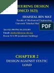 Engineering Design CHAPTER 2design Against Static Load