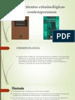 Corrientes Criminológicas Contemporaneas