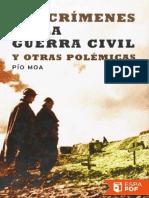 Los crímenes de la guerra civil y otras polémicas - Pío Moa