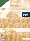 Rodolfo Walsh - Cuentos Reunidos