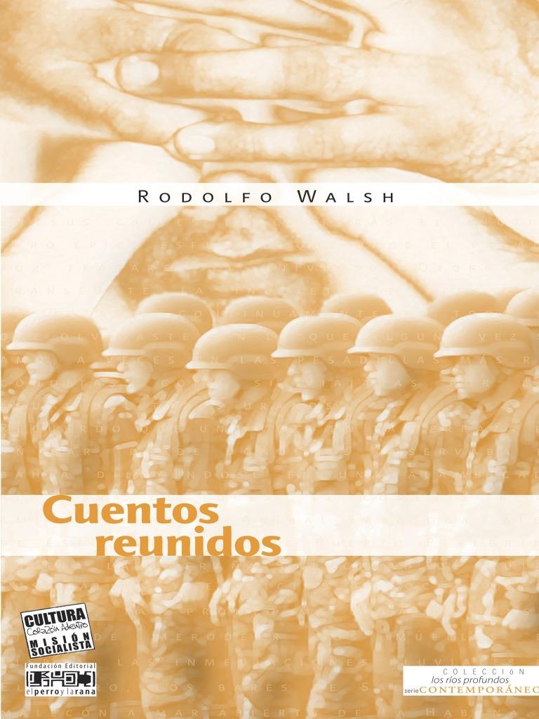 Rodolfo Walsh - Cuentos Reunidos f3c405ee45e