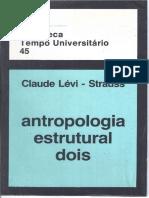 LÉVI-STRAUSS - Antropologia Estrutural Dois