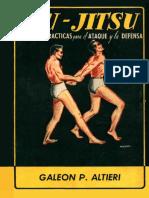 Jiu-Jitsu. Lecciones Prácticas Para El Ataque y La Defensa.