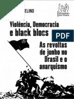 Nildo-Avelino-Artigos 01 Violência, Democracia e Black Blocs