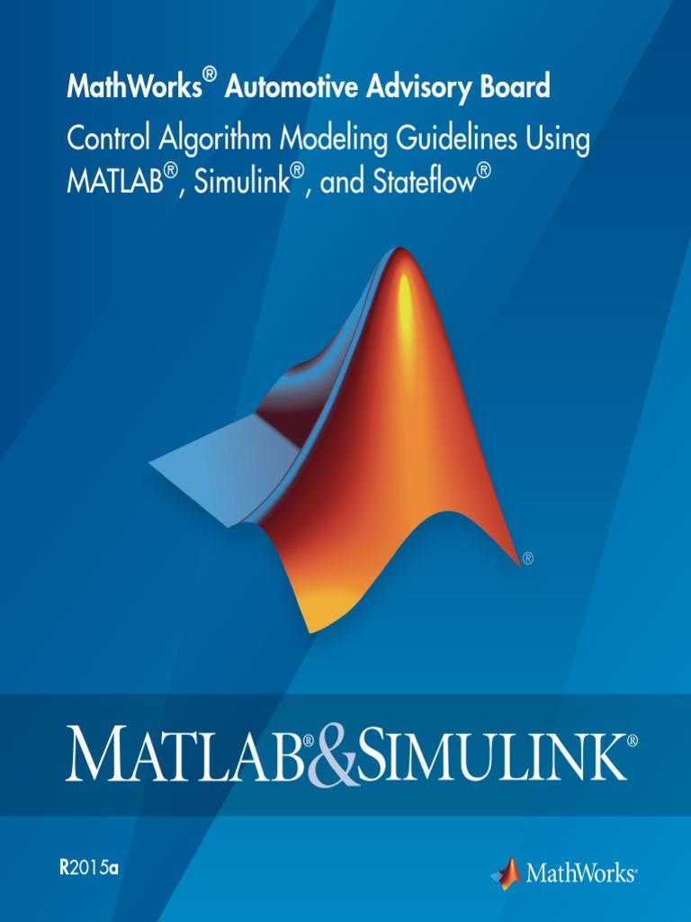 MAAB Control Algorithm Modeling Guidelines Using MATLAB