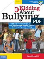 (Bully Free Classroom®) Naomi Drew M.A.-No Kidding About Bullying_ 125 Ready-to-Use Activities to Help Kids Manage Anger, Resolve Conflicts, Build Empathy, and Get Along-Free Spirit Publishing (2010)