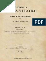 20- Istoria Romaniloru Din Dacia Superiore. Volumul 1 - Istoria Romaniloru Din Dacia Superiore Pen La a. 1848. Esclusive