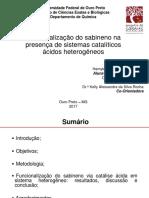 Funcionalização do sabineno na presença de sistemas catalíticos ácidos heterogêneos.