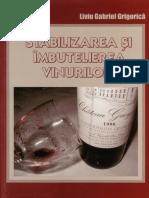 Grigorica Liviu Stabilizarea Si Imbutelierea Vinurilor