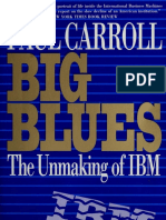 Big Blues the Unmaking of IBM