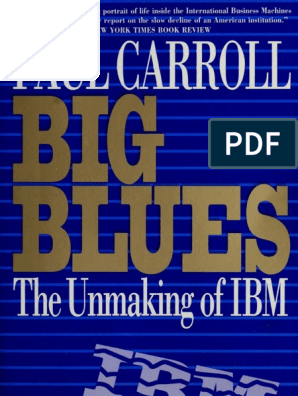Big Blues the Unmaking of IBM | Basic | Personal Computers