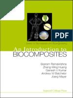 (Series on Biomaterials and Bioengineering 1) Seeram Ramakrishna, Zheng Ming Huang, Ganesh V. Kumar, Andrew W. Batchelor, Joerg Mayer-An Introduction To Biocomposites-World Scientific Publishing Compa.pdf