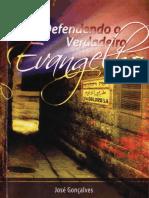 Defendendo o verdadeiro evangelho - Jose Gonçalves - 122 Págs.pdf