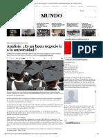 Análisis_ ¿Es Un Buen Negocio Ir a La Universidad_ _ Actualidad _ Mundo _ El Comercio Peru