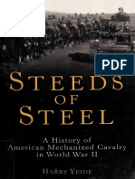 Steeds of Steel a History of American Mechanized Cavalry in World War II
