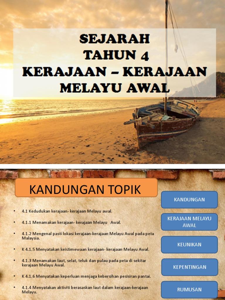 Sejarah Tahun 4 Kerajaan Awal Melayu Asal