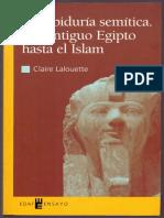 Lalouette Claire - La Sabiduría Semítica Del Antiguo Egipto Hasta El Islam