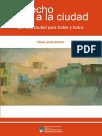 Derecho a La Ciudad. Por Una Ciudad Para Todas y Todos [2011]