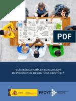 Guía Básica Evaluación Proyectos Cultura Científica FECYT 2018