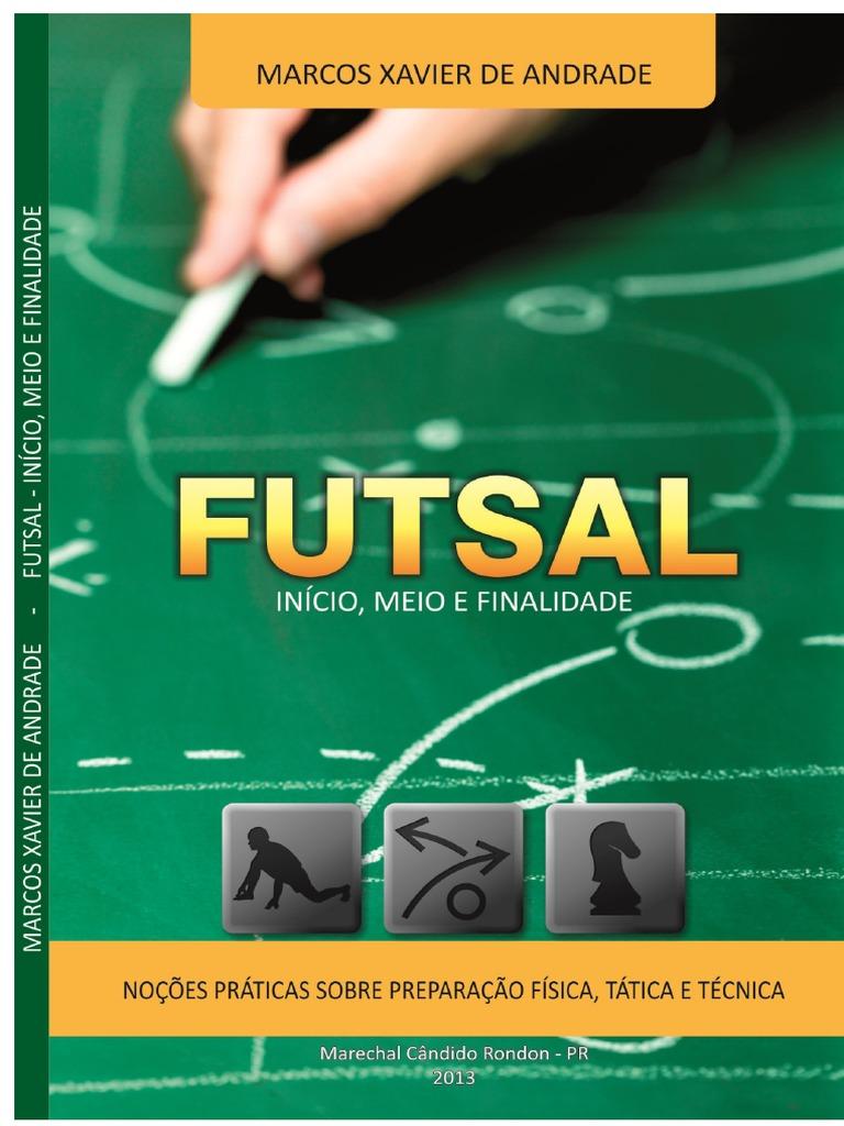 Futsal Inicio Meio e Finalidade 75b477cb0973a