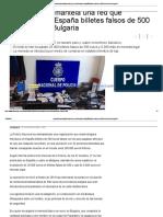 La Policía Desmantela Una Red Que Introducía en España Billetes Falsos de 500 Euros de ladrones búlgaros desde Bulgaria