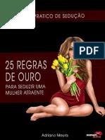 25-Regras-de-Ouro-Para-seduzir-Mulheres-2.0.pdf