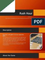 Rush Hour Presentation