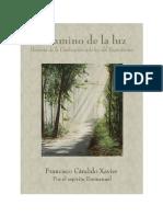Candido Xavier, Francisco - A Camino de La Luz