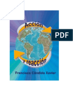 Candido Xavier, Francisco - Accion y Reaccion